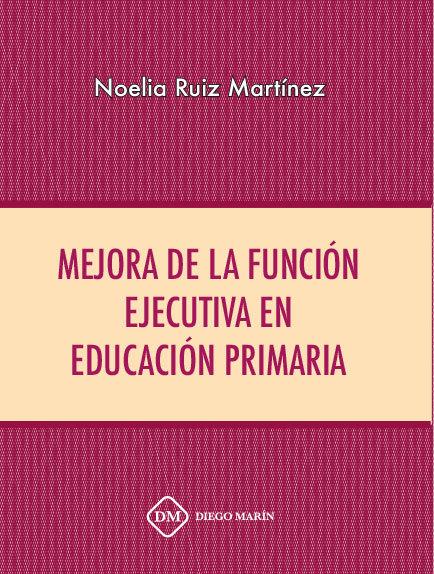 Mejora de la funcion ejecutiva en educacion primaria