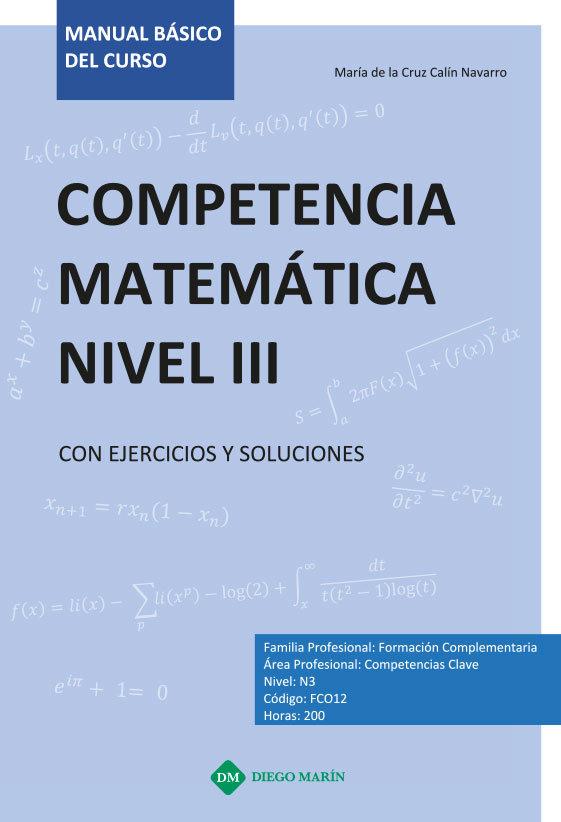 Competencia matematica nivel iii con ejercicios y soluciones