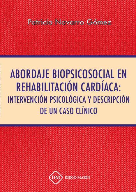Abordaje biopsicosocial en rehabilitacion cardiaca: interven