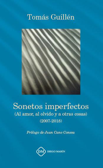 Sonetos imperfectos (al amor, al olvido y a otras cosas) (20
