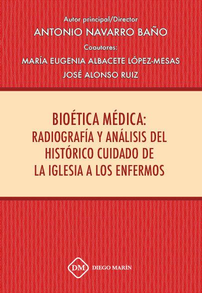 Bioetica medica: radiografia y analisis del historico cuidad