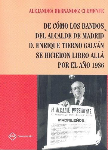 De como los bandos del alcalde de madrid d. enrique tierno g