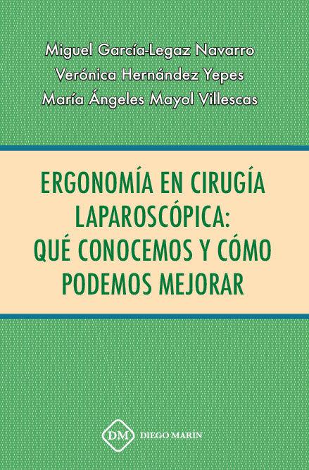 Ergonomia en cirugia laparoscopica: que conocemos y como  po