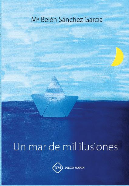 Un mar de mil ilusiones
