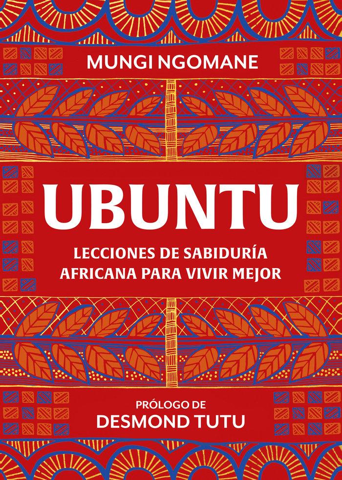 Ubuntu lecciones de sabiduria africana para vivir mejor