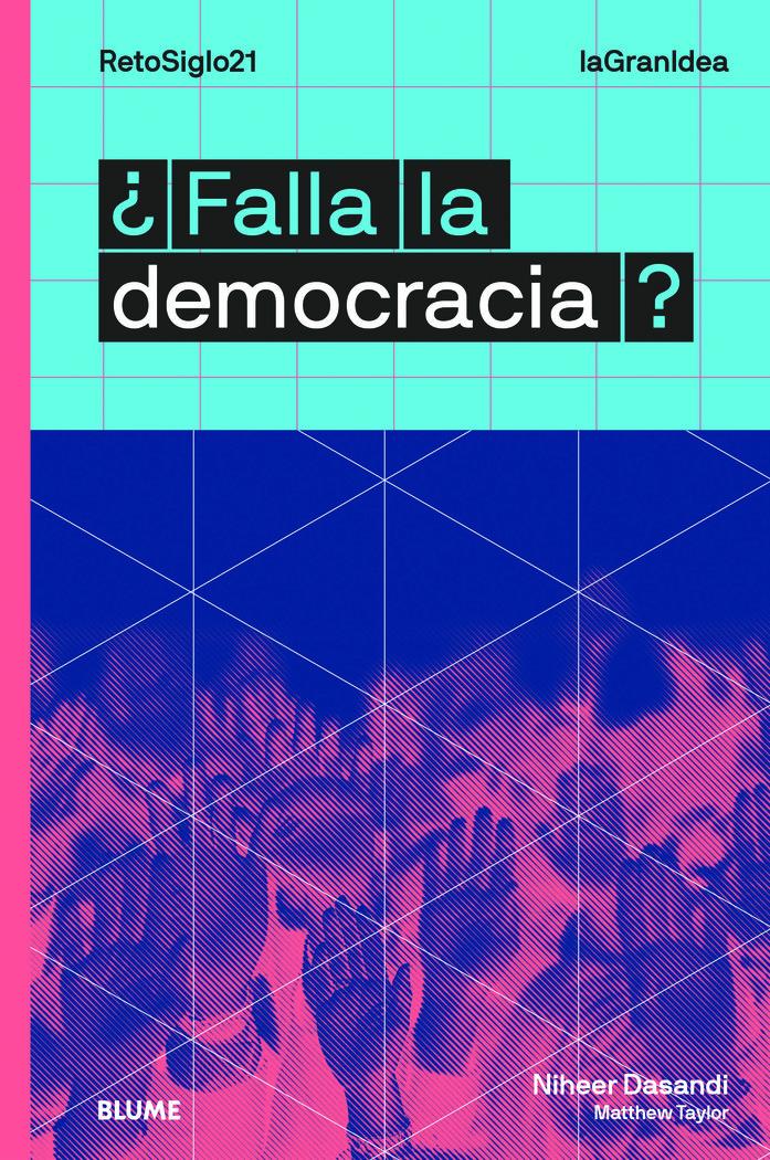 Lagranidea falla la democracia