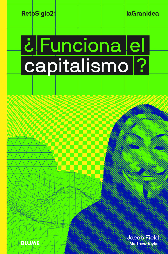 Lagranidea funciona el capitalismo