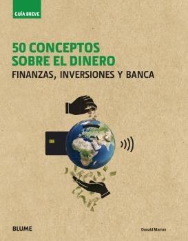 Guia breve. 50 conceptos sobre el dinero