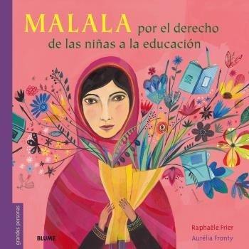 Malala por el derecho de las niñas a la educacion