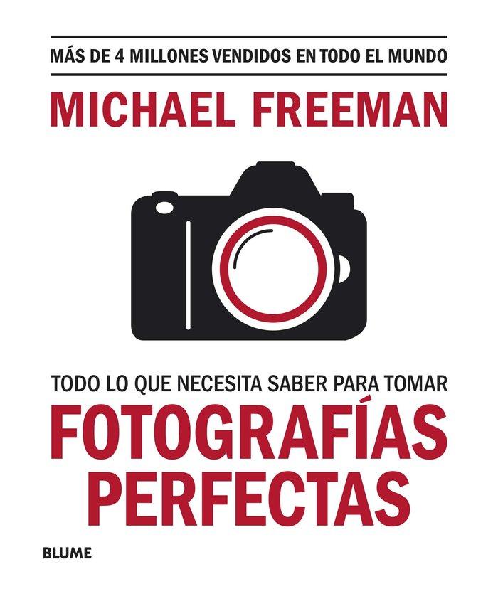 Todo lo que necesitas saber para tomar fotografias perfectas