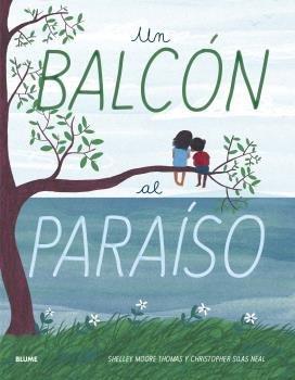 Balcon al paraiso