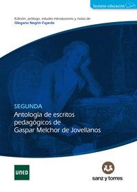Segunda antologia de escritos pedagogios de gaspar melchor d
