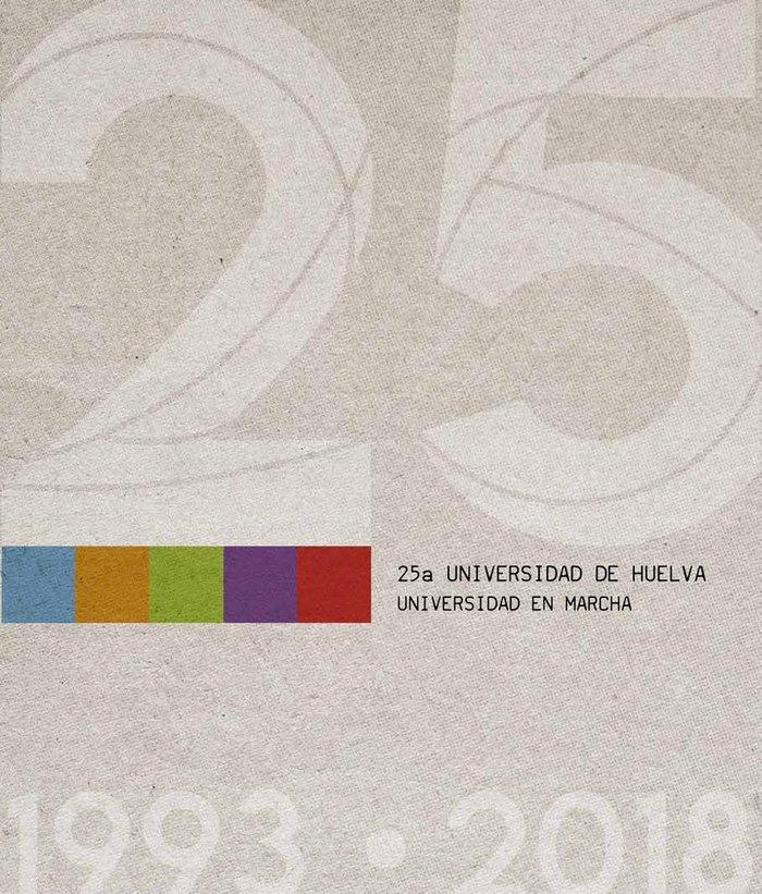 Xxv aniversario universidad de huelva