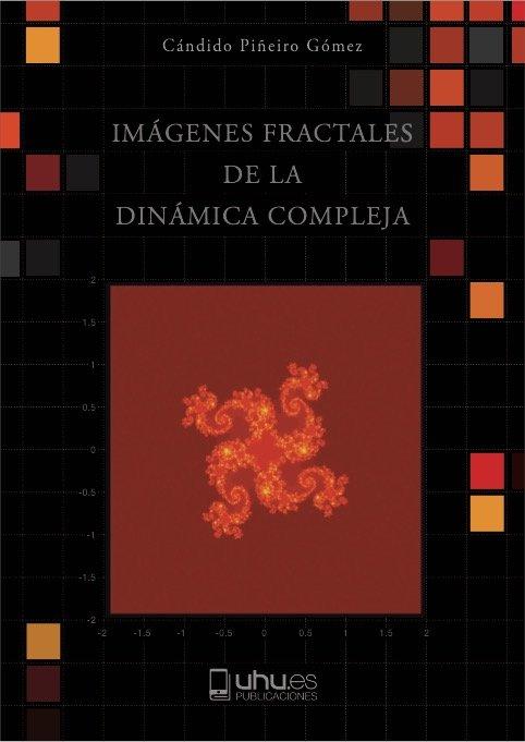 Imagenes fractales de la dinamica compleja