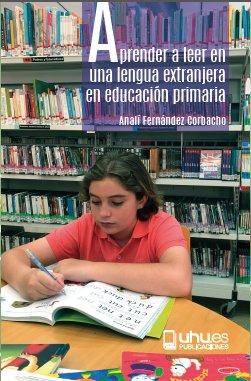 Aprender a leer en una lengua extranjera en educacion primar