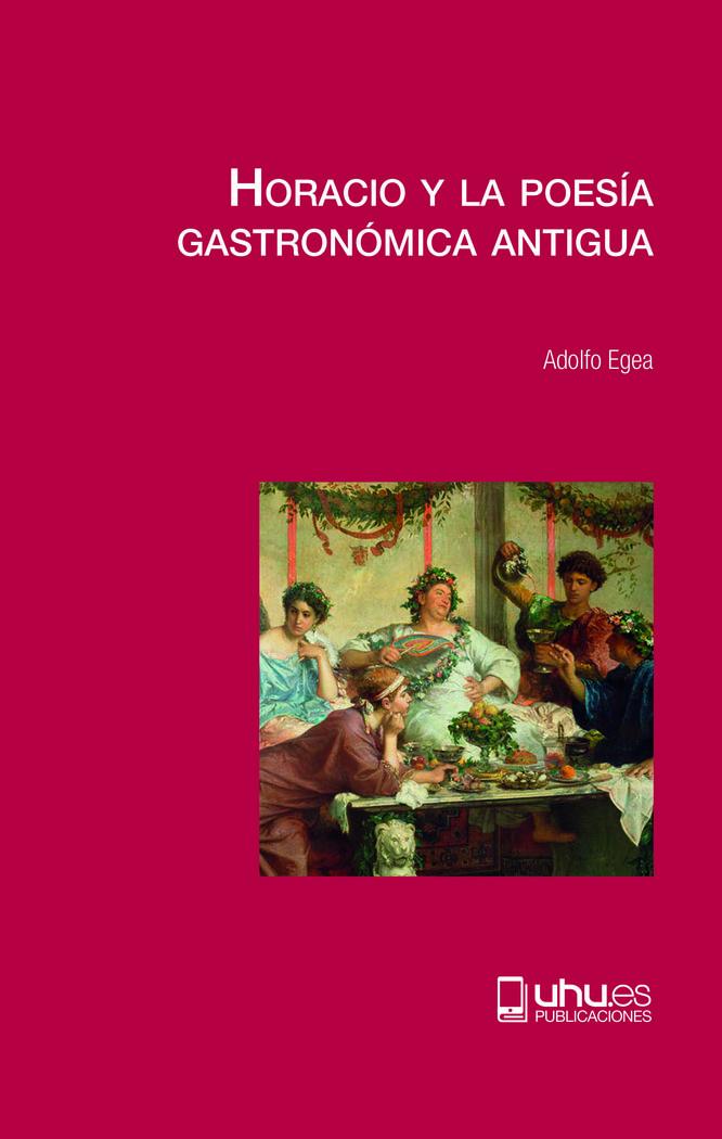 Horacio y la poesia gastronomica antigua