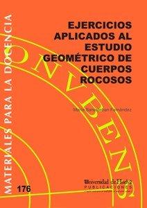 Ejercicios aplicados al estudio geometrico de cuerpos rocoso