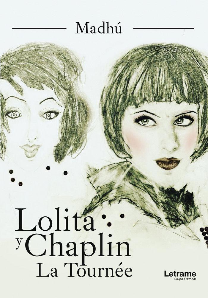 Lolita y chaplin la tornee