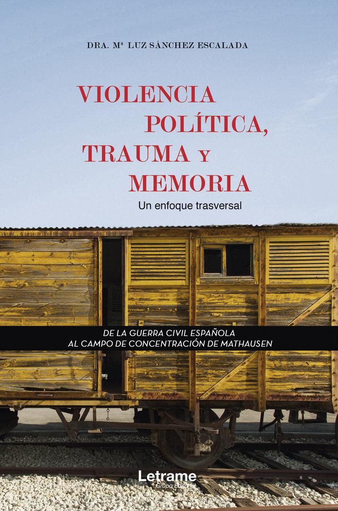 Violencia politica trauma y memoria