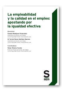 La empleabilidad y la calidad en el empleo: apostando por la
