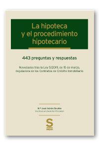 Hipoteca y el procedimiento hipotecario,la