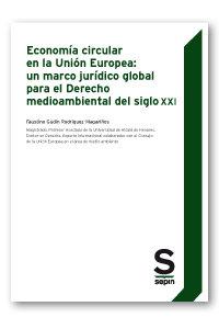 Economia circular en la union europea: un marco juridico glo