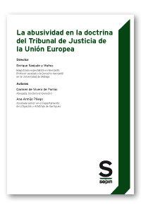 Abusividad en la doctrina del tribunal de justicia de la un
