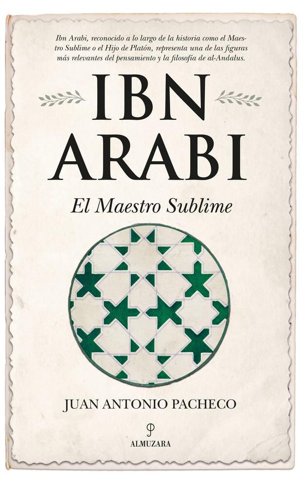 Ibn arabi el maestro sublime