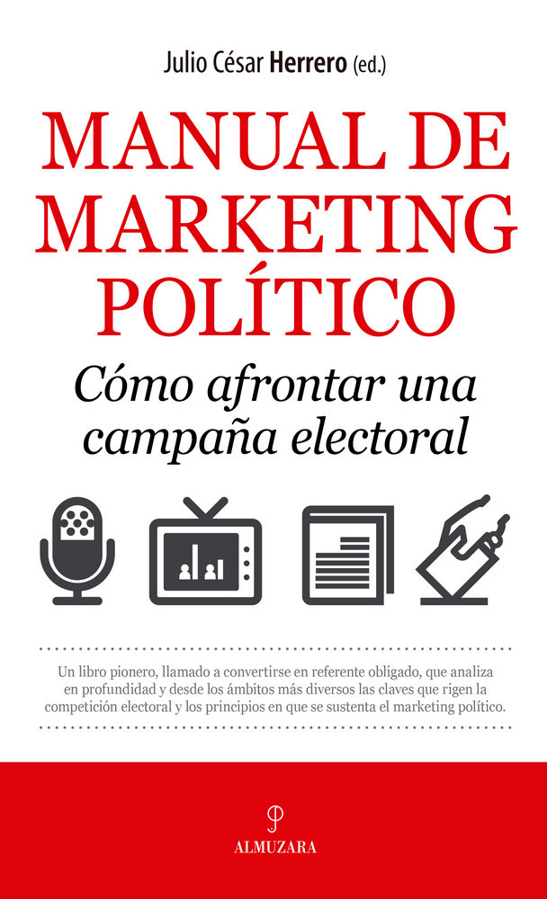 Manual de marketing politico como afrontar campaña electora