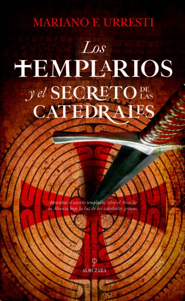 Templarios y el secreto de las catedrales,los