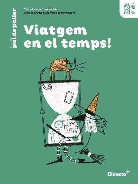 Viatgem en el temps quadern treball catala