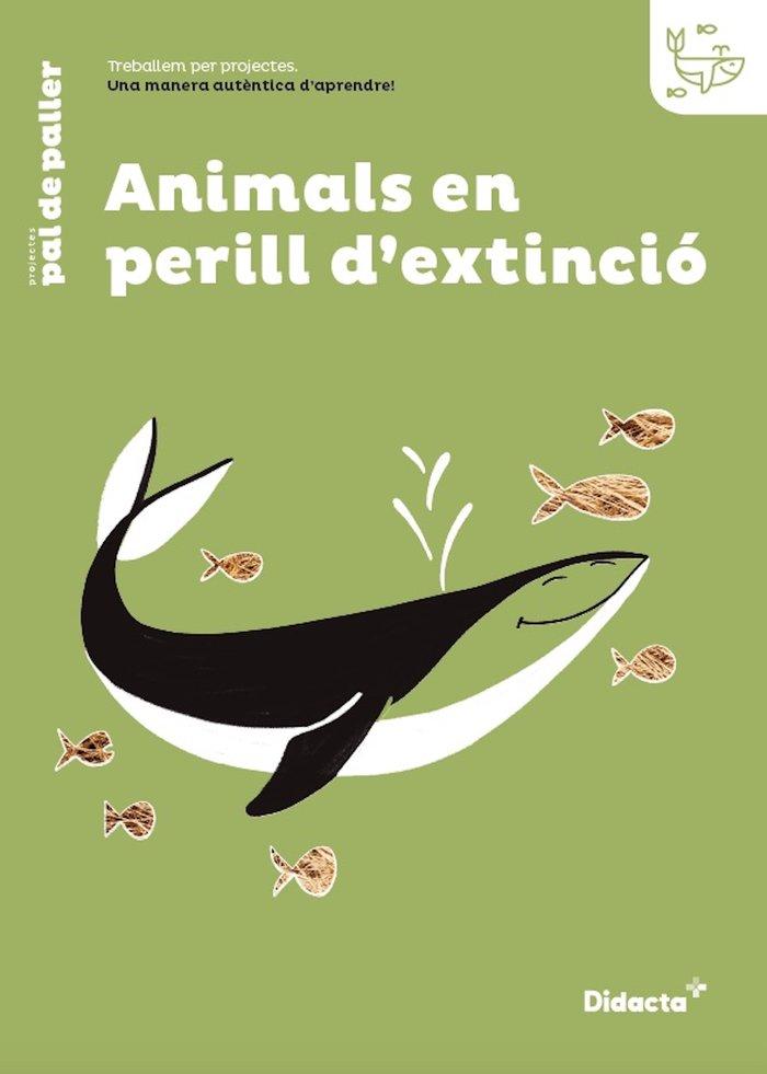 Animals en perill dextincio