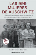 999 mujeres de auschwitz,las