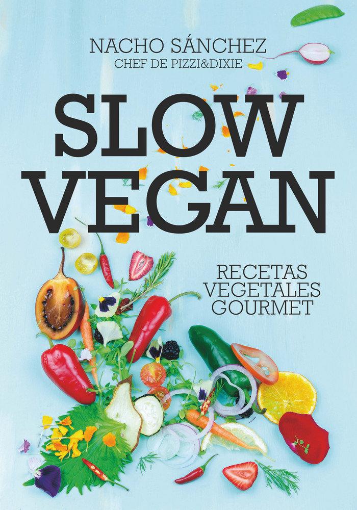 Slow vegan