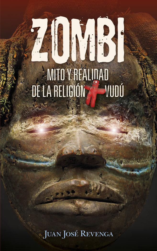 Zombi mito y realidad de la religion vudu
