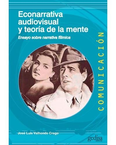 Econarrativa audiovisual y teoria de la mente