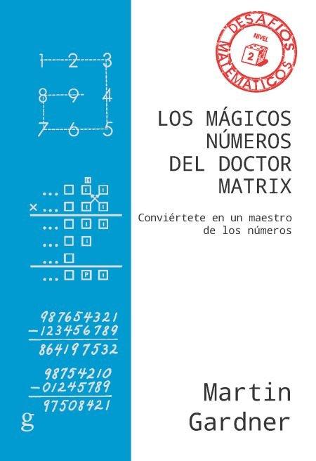 Magicos numeros del doctor matrix,los ne