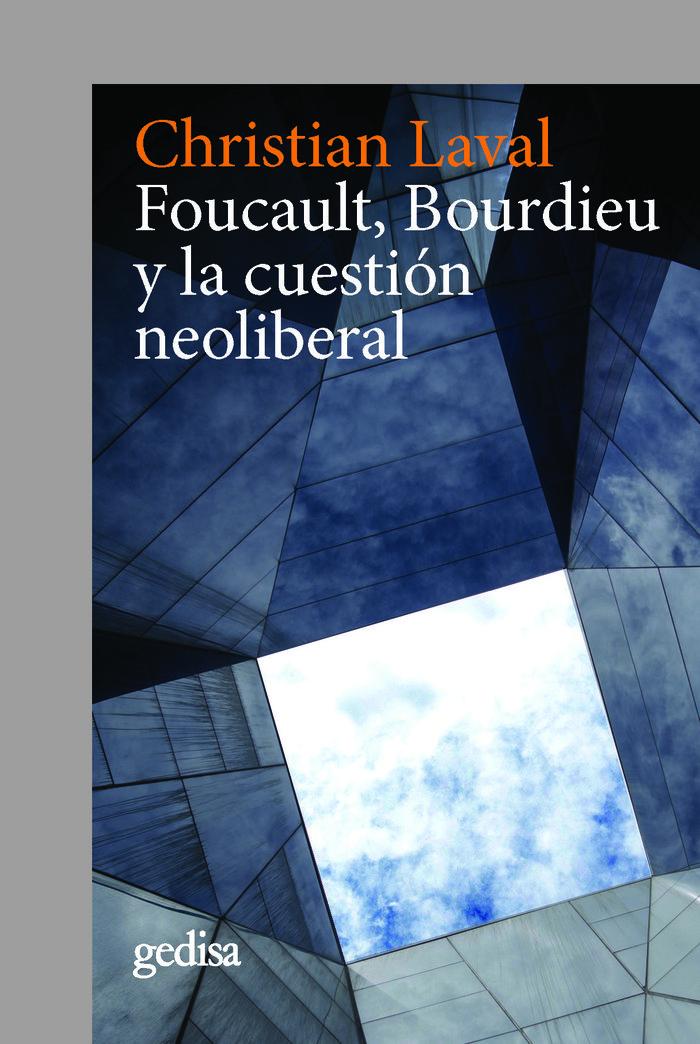 Foucault bourdieu y la cuestion neoliberal