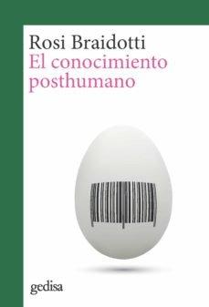 Conocimiento posthumano,el