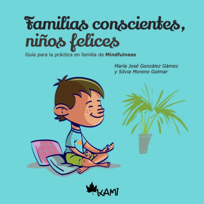 Familias conscientes niños felices