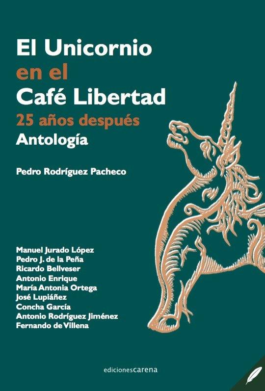 Unicornio en el cafe libertad,el