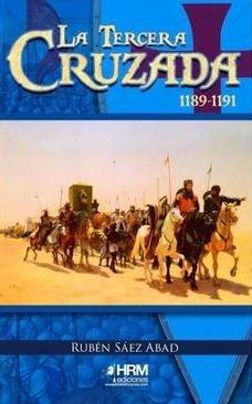 La tercera cruzada 1189 1191