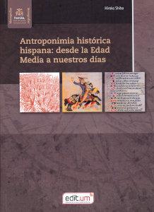 Antroponimia historica hispana desde la e