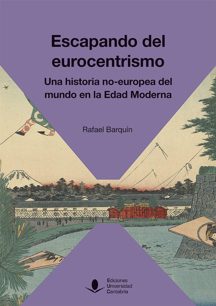 Escapando del eurocentrismo una historia
