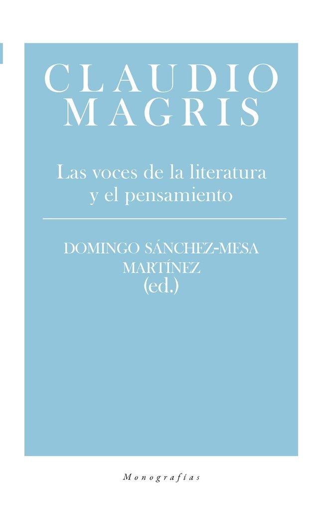 Claudio magris las voces de la literatura y el pensamiento