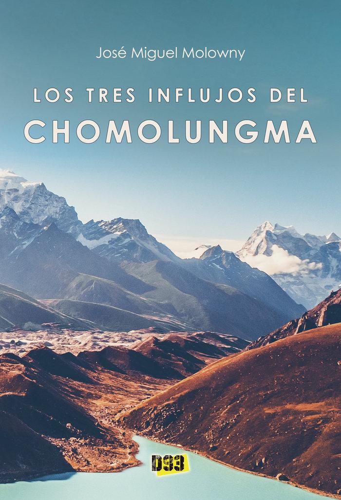 Tres influjos del chomolungma,los