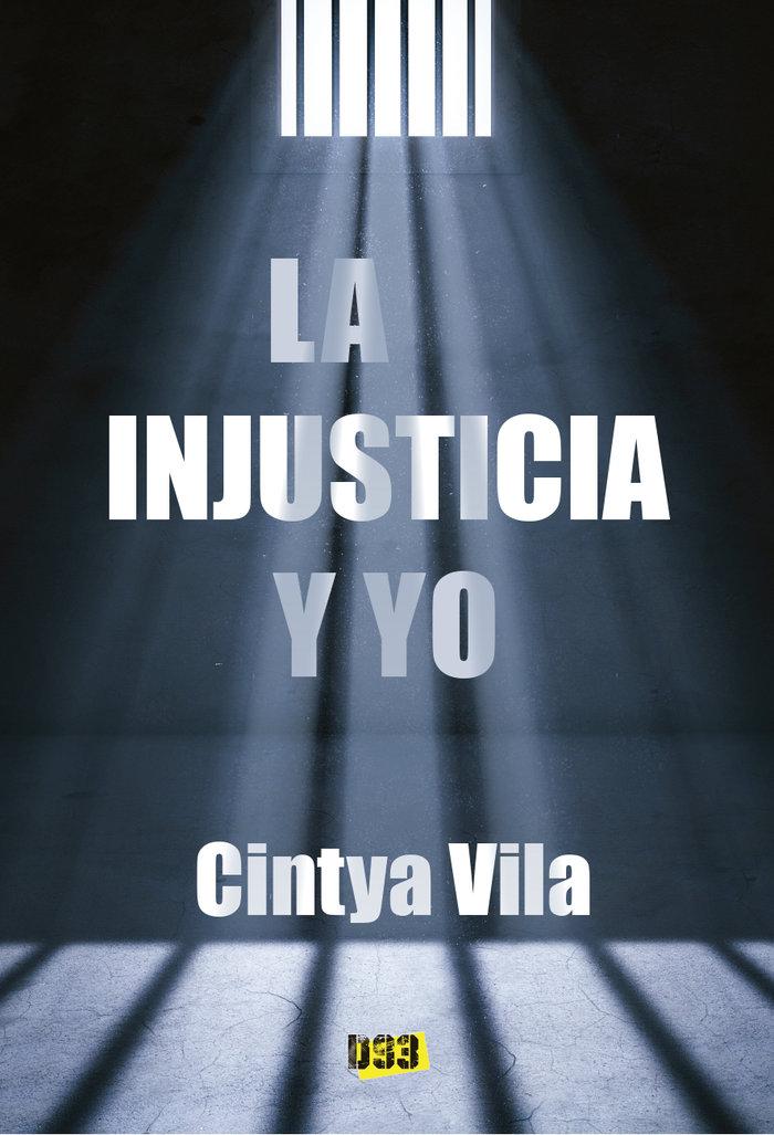 Injusticia y yo,la