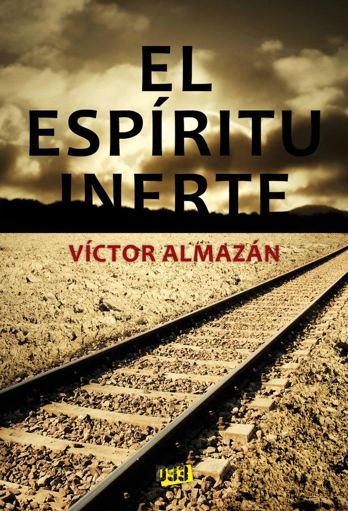 Espiritu inerte,el