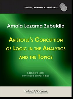 Aristotle's conception of logic in the analytics and the to
