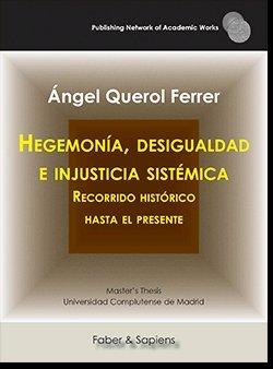Hegemonia desigualdad e injusticia sistemica recorrido hi